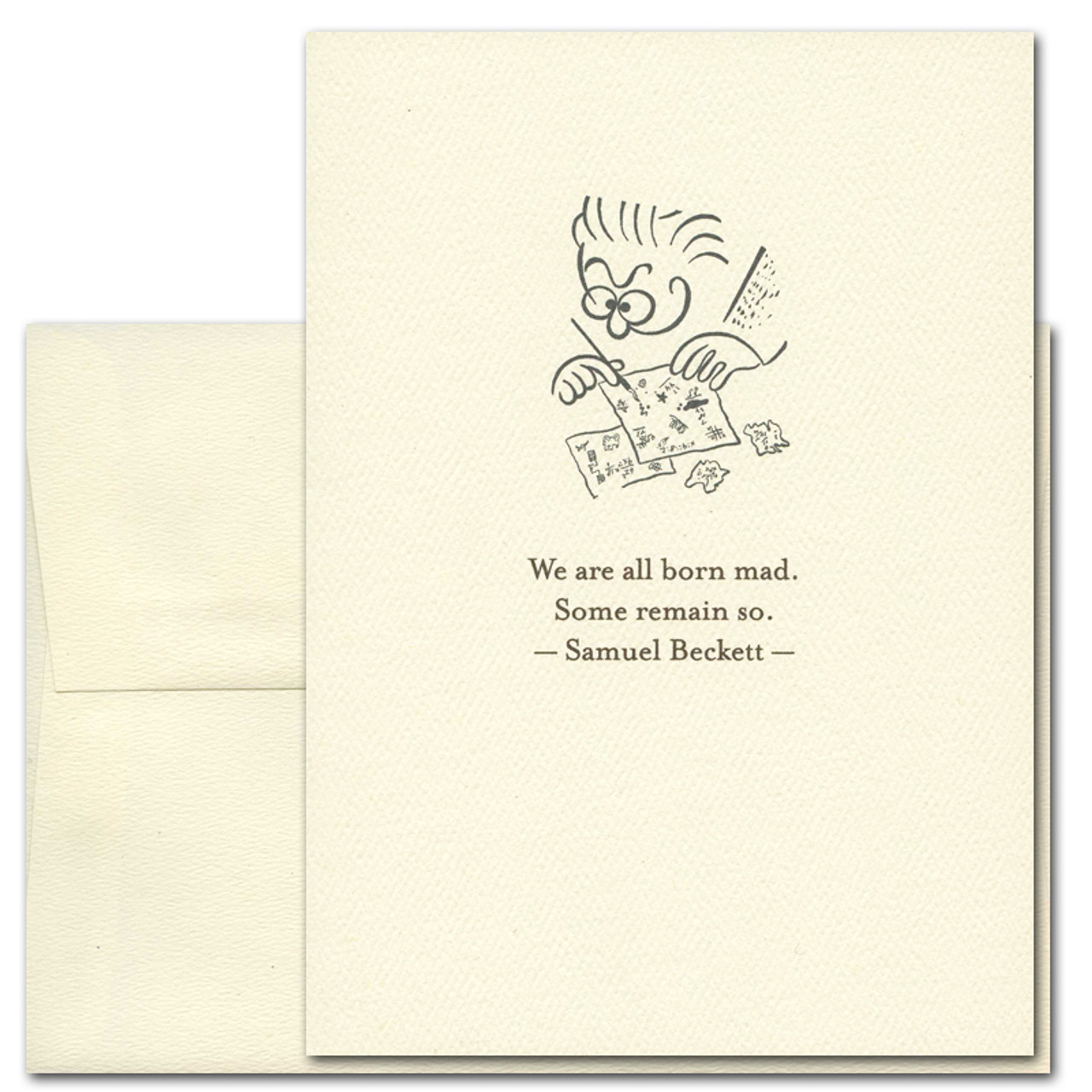 """Quotation Card """"Born Mad: Beckett"""" Cover shows a vintage style drawing of a funny faced man making doodles with a quote by Samuel Beckett reading: """"We are all born mad. Some remain so."""""""