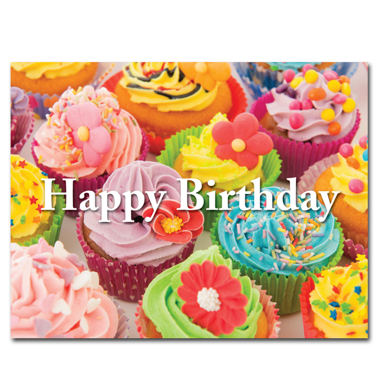 "Birthday Postcard Fancy Cupcakes is a photo of many colorful cupcakes with the words ""Happy Birthday"" in large white letters across the front."
