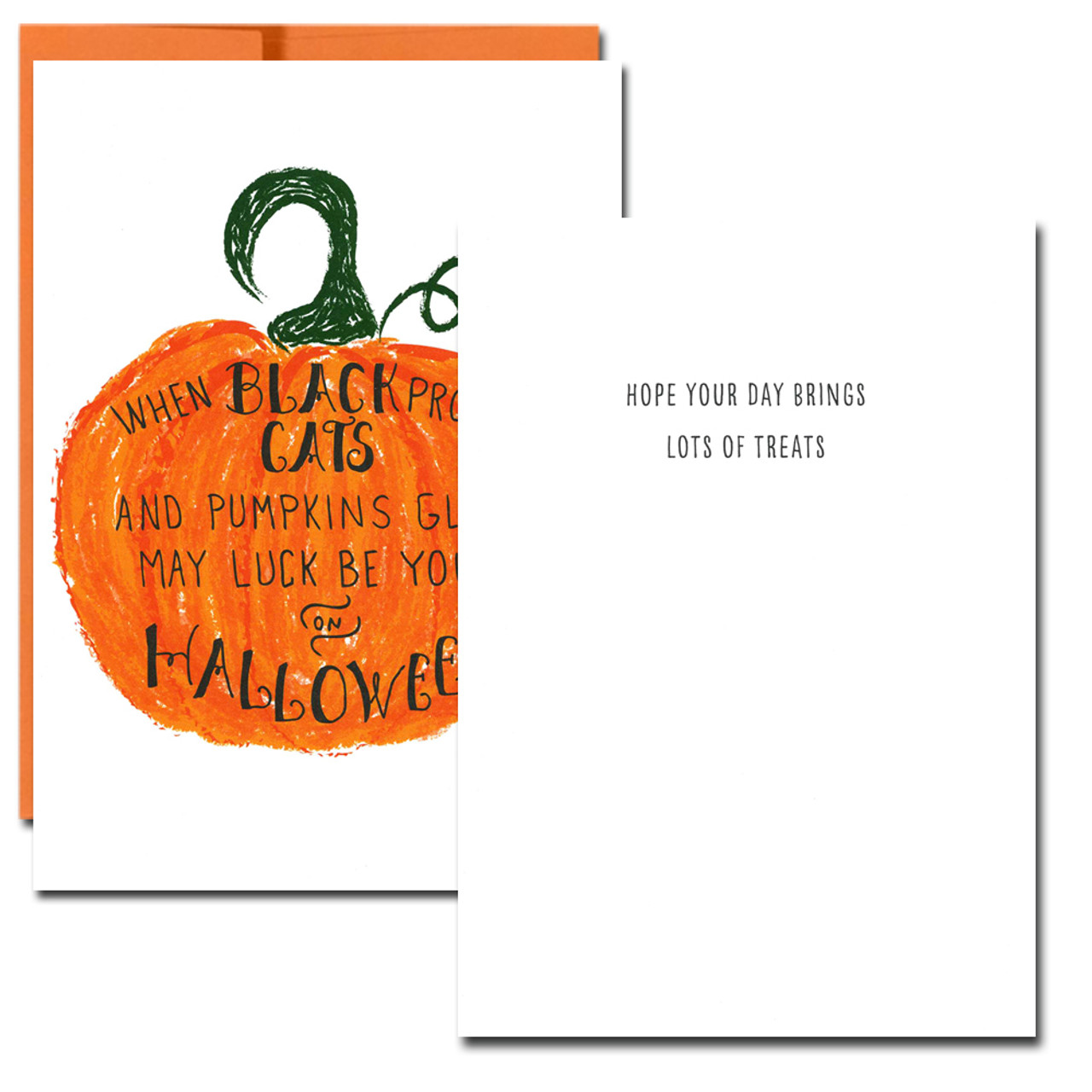 Luck Halloween Card inside - Hope your day brings lots of treats