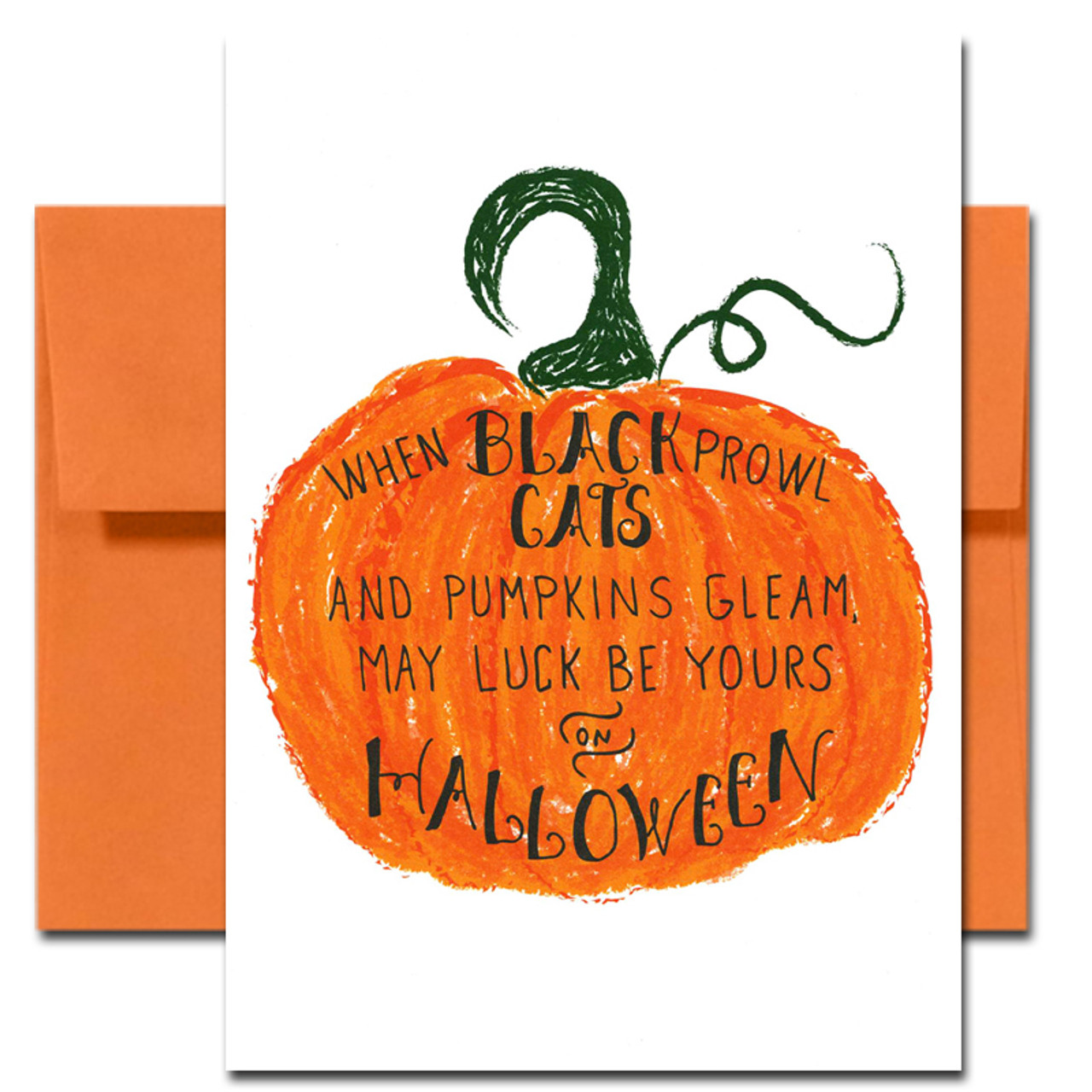 """Cover of Halloween Card Luck. Bright orange pumpkin and the words, """"When black cats prowl and pumpkins gleam, may luck be yours on Halloween."""""""