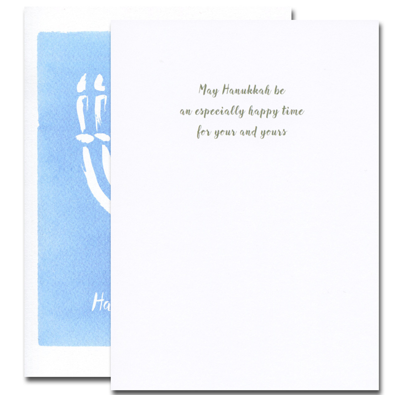 Hanukkah Card - Happy Time inside reads: May Hanukkah be an especially happy time for you and yours