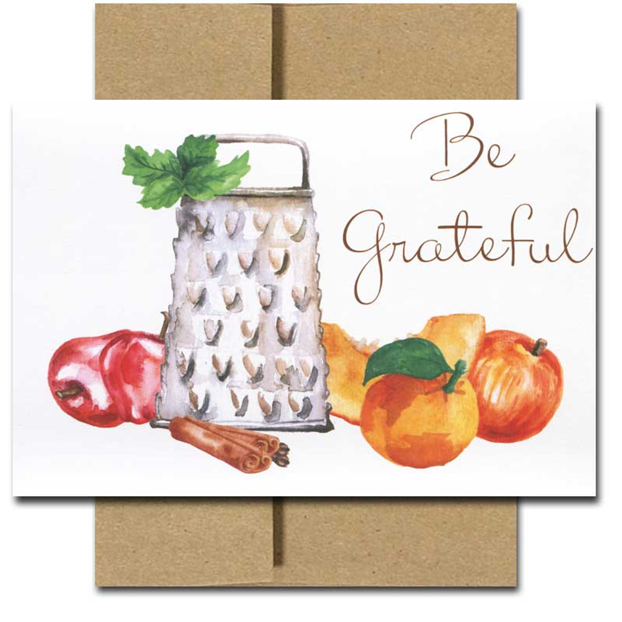 Thanksgiving Card - Be Grateful. Cover features watercolor illustration food grater surrounded by  fruits and spices.