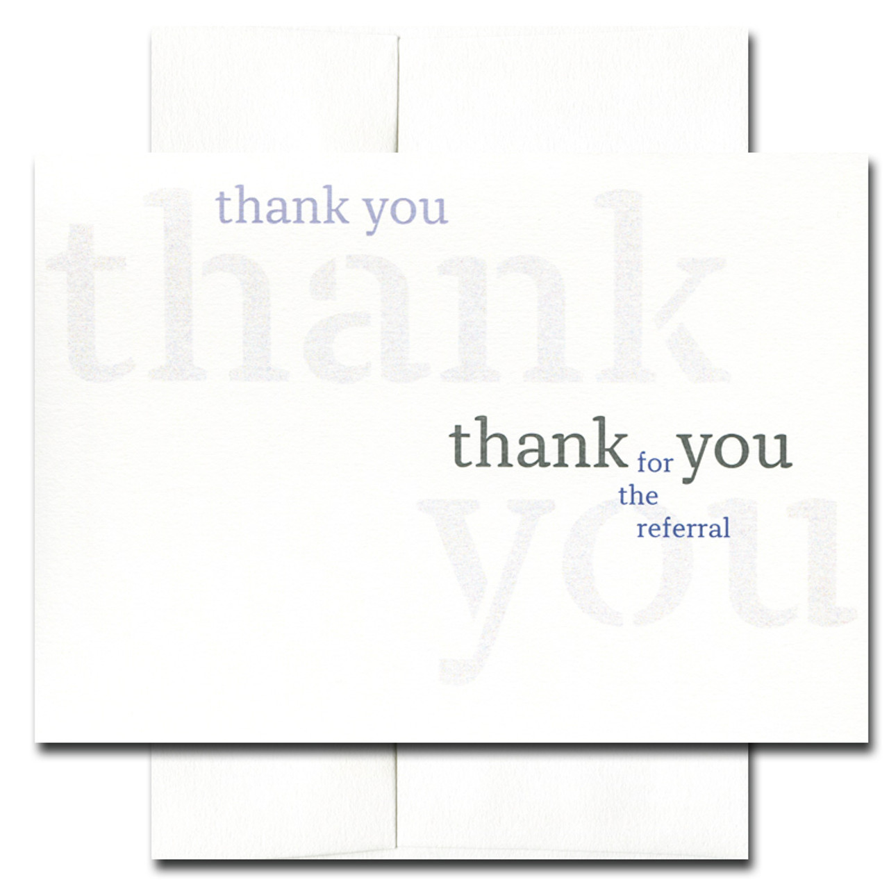 Triple Referral Thank You Card. Cover reads: thank you thank you thank you for the referral