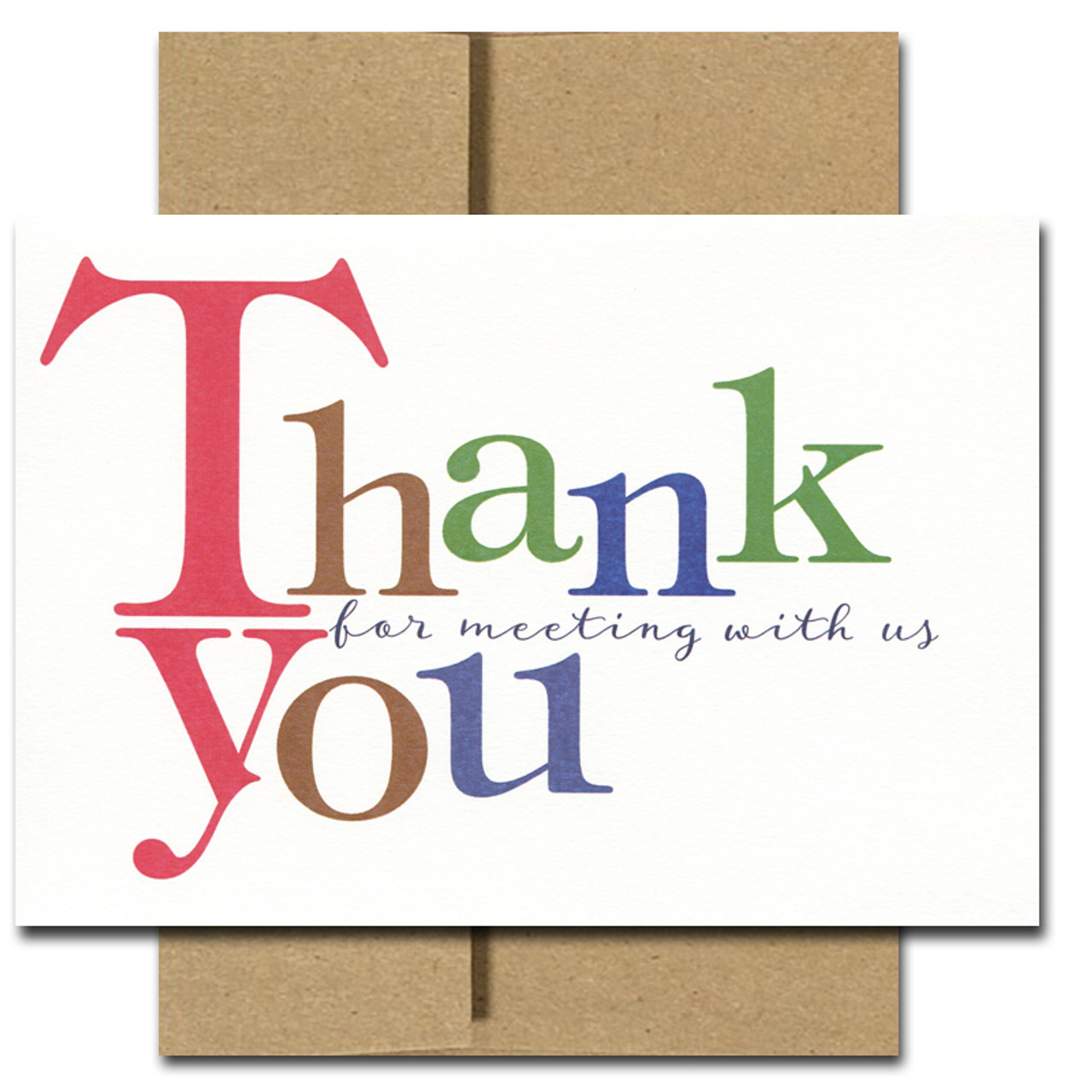 Meeting Appreciation Card - Bold Letters. Cover reads: Thank You for meeting with us