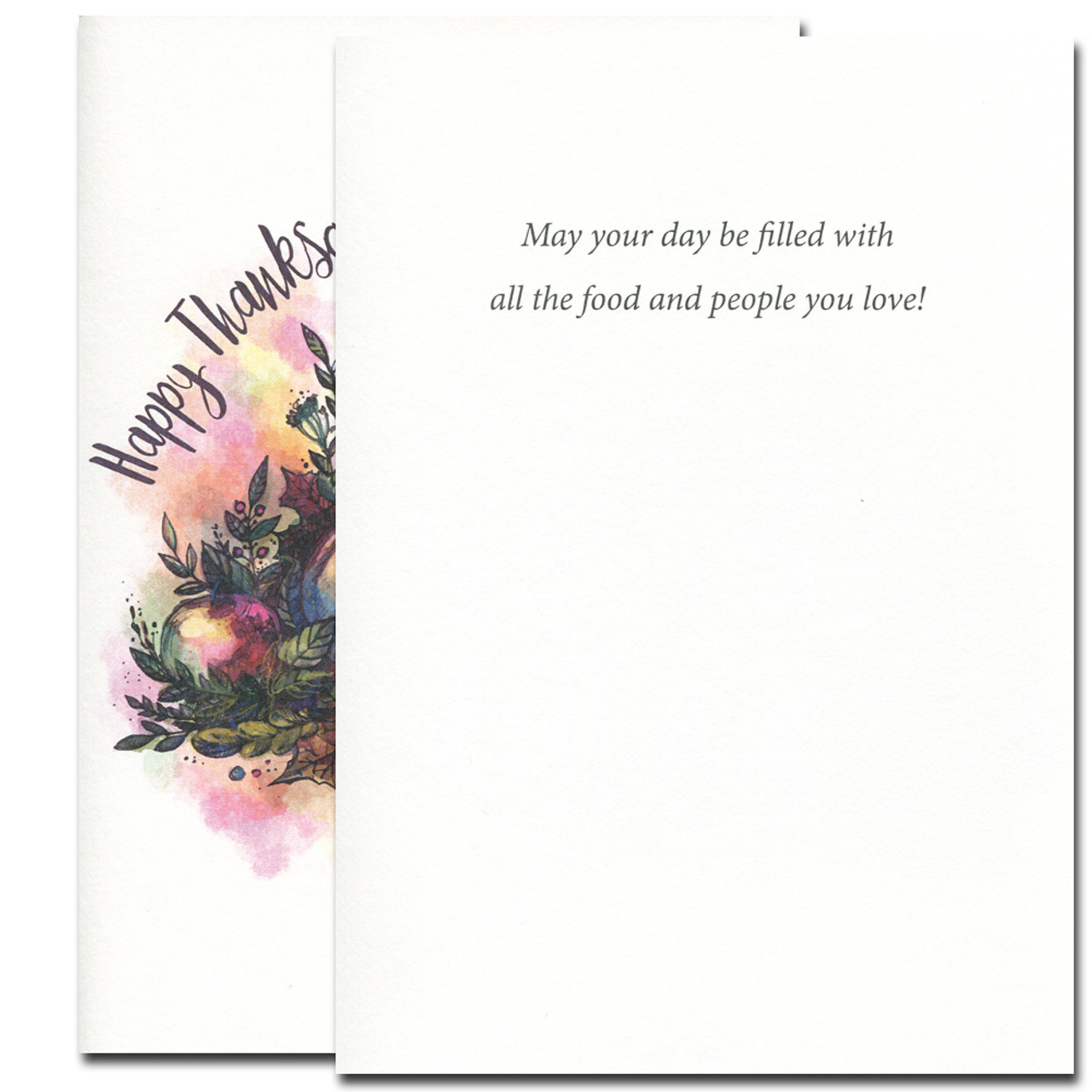 Inside of Thanksgiving card reads: May your day be filled with all the food and people you love!