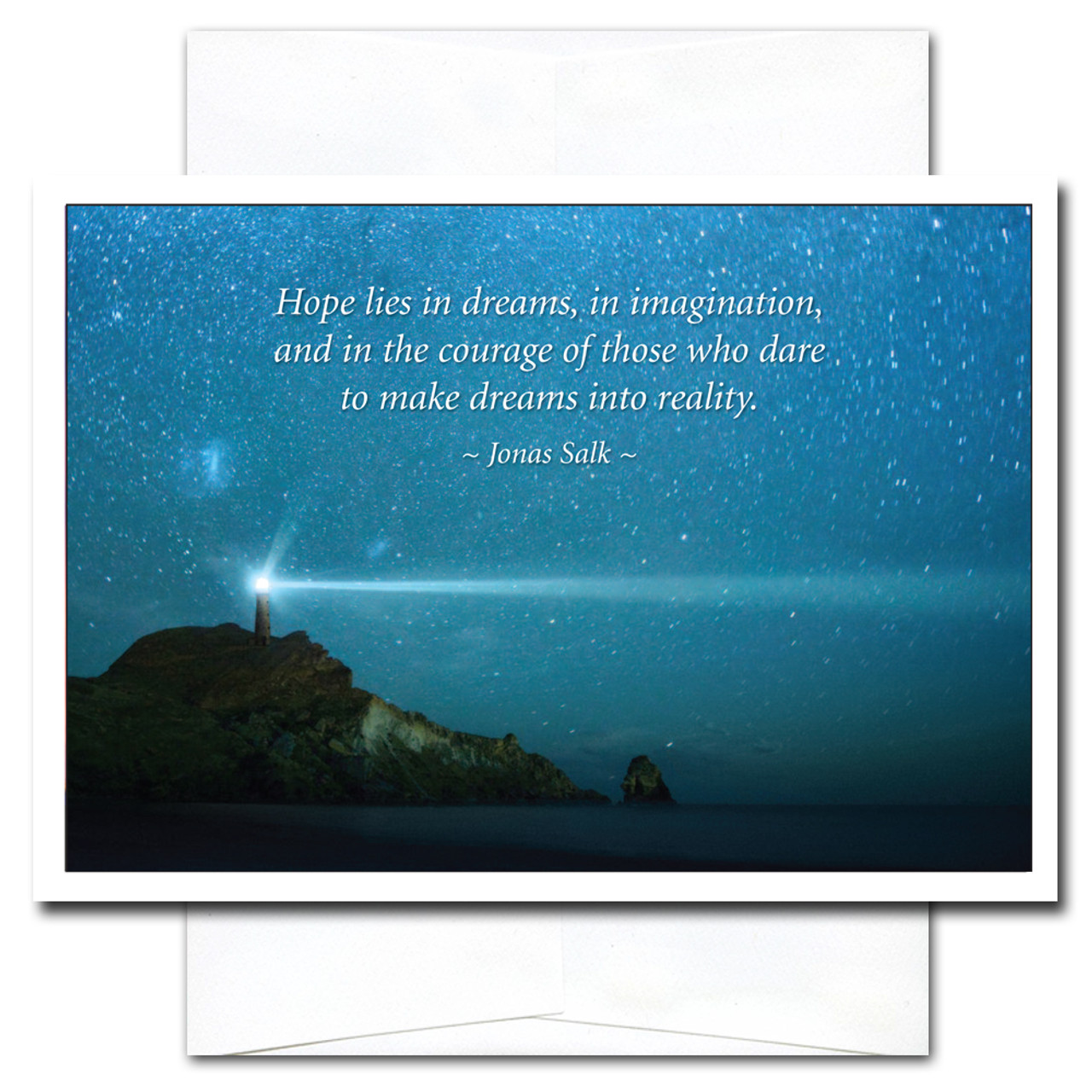 Beacon Congratulations Card shows a lighthouse against a starry sky with the quote: Hope lies in dreams, in imagination, and in the courage of those who dare to make dreams into reality. – Jonas Salk