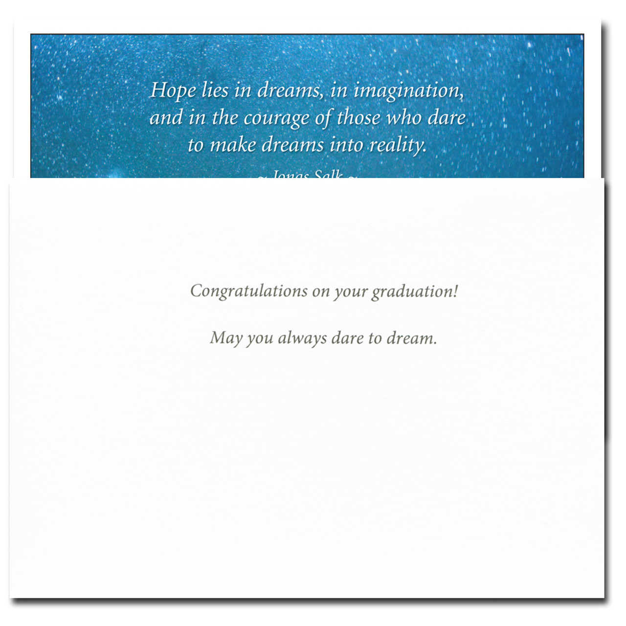 Inside of Beacon Congratulations Card reads: Congratulations on your graduation!  May you always dare to dream