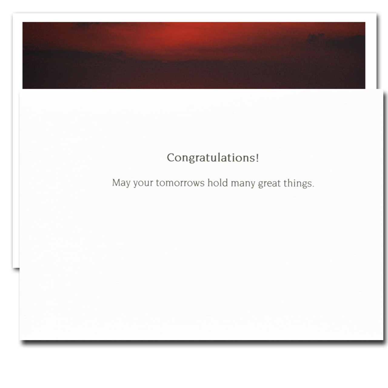 Inside of Great Things Congratulations card reads:  Congratulations! May your tomorrows hold many great things.
