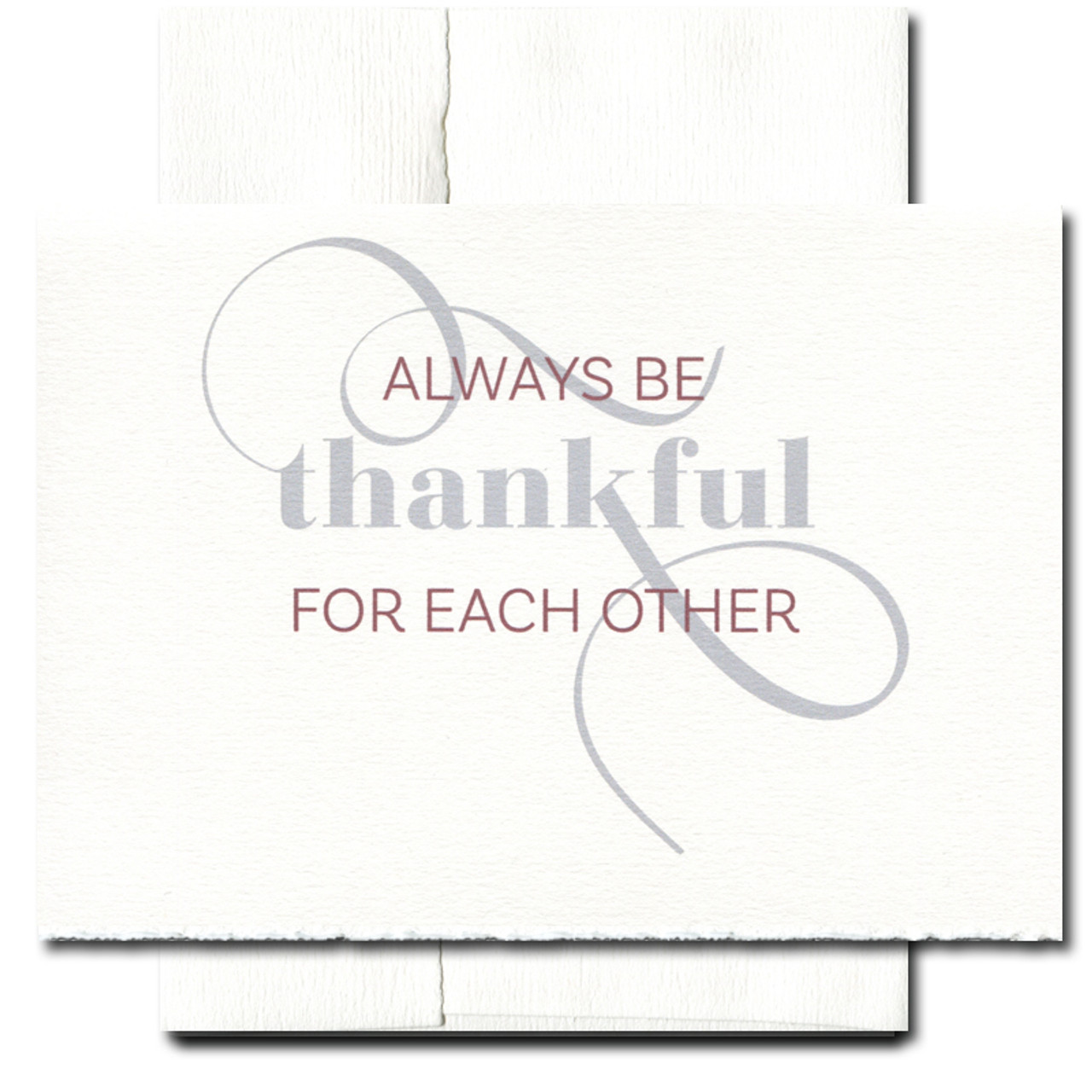 Cover of Thanksgiving Card reads: Always be thankful for each other