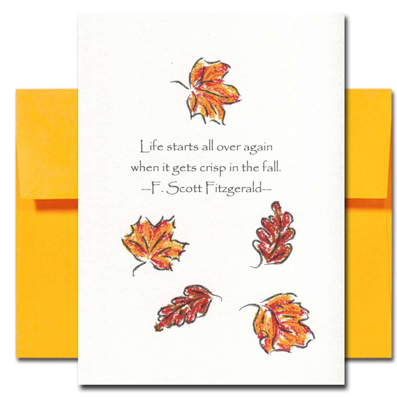 Fall Card cover reads: Life starts all over again when it gets crisp in the fall. -F. Scott Fitzgerald