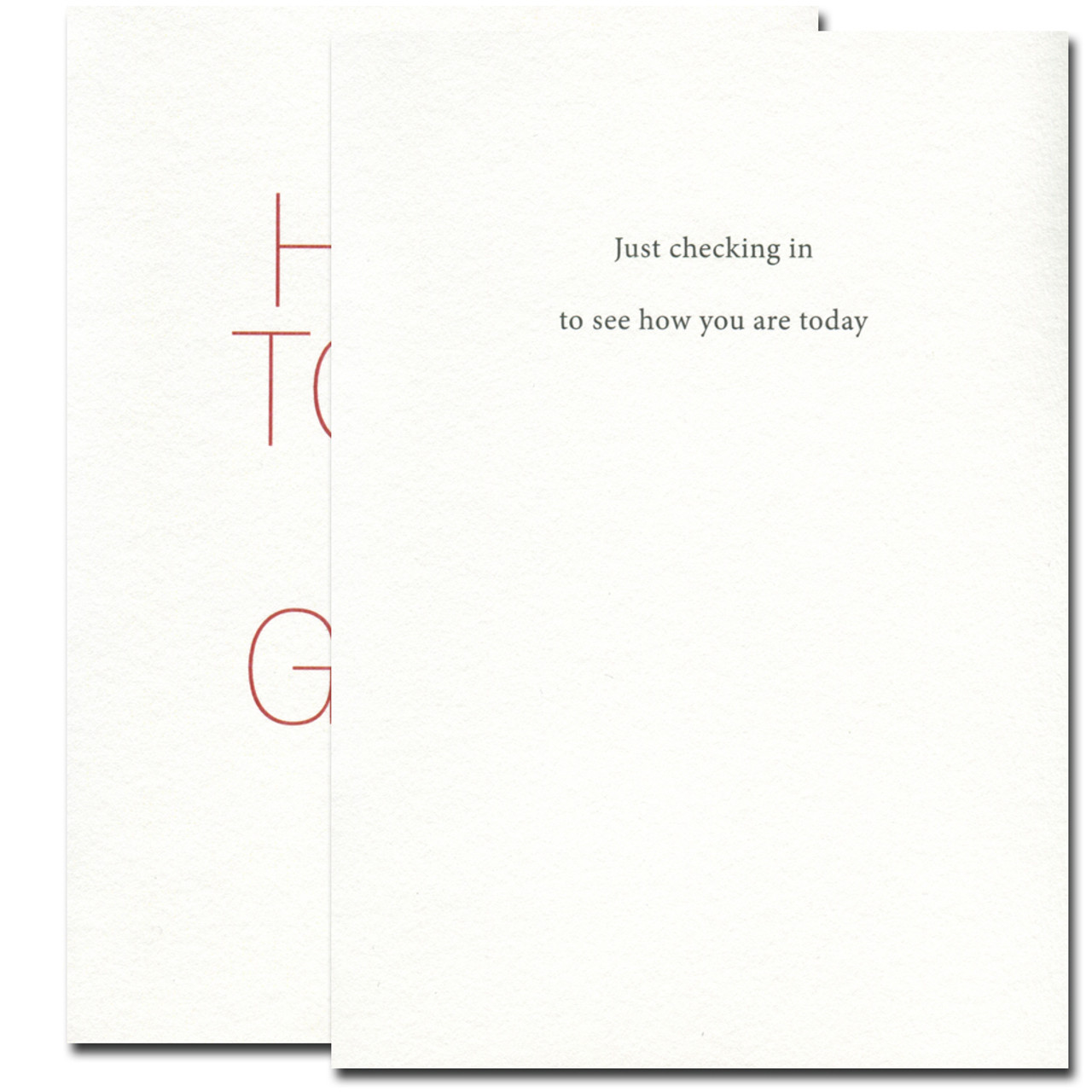 Inside of Thinking of You Card reads: Just checking in to see how you are today
