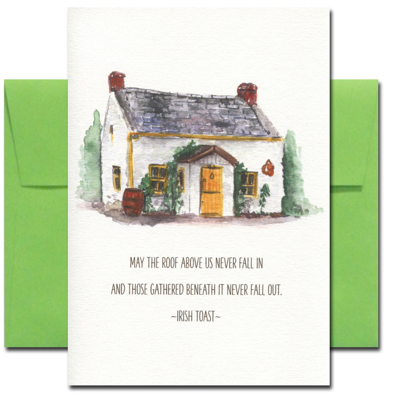 Saint Patrick's Day card cover shows a cottage and the words: May the roof above us never fall in and may the friends beneath it never fall out