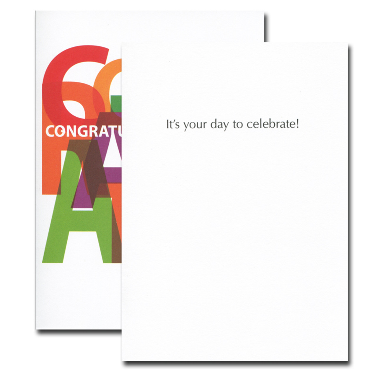 Congratulations Card: Bold Letters inside reads: It's your day to celebrate!