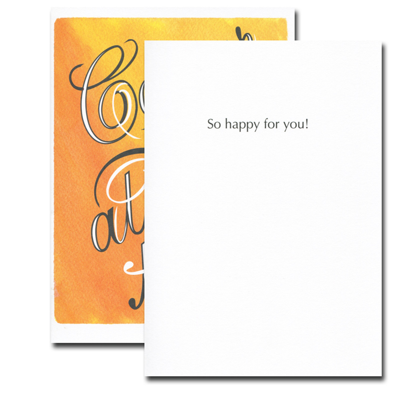 Bold Script Congratulations card inside reads: So happy for you!