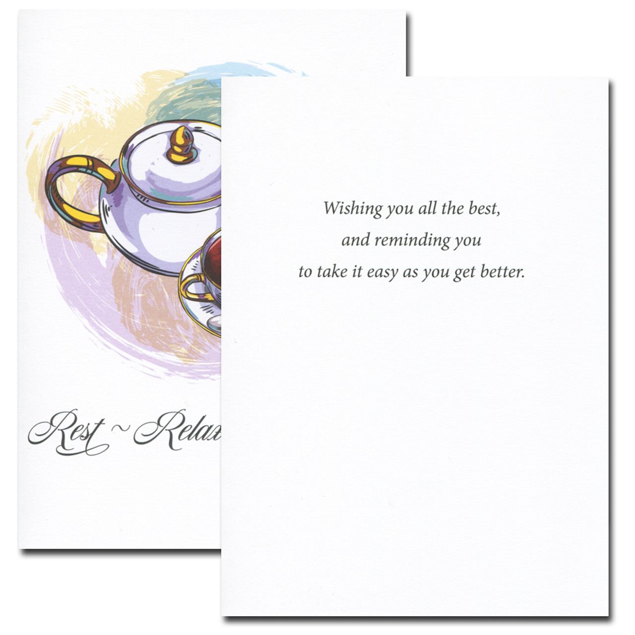 Rest Relax Recover Card. Inside message reads: Wishing you all the best and reminding you to take it easy as you get better