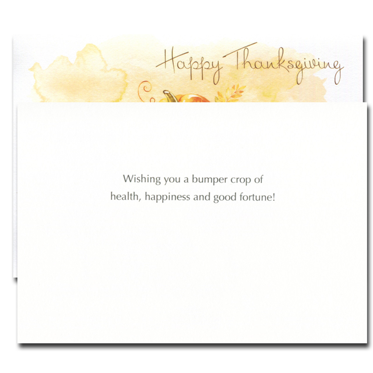 Bumper Crop Thanksgiving card inside reads: Wishing you a bumper crop of health, happiness and good fortune!