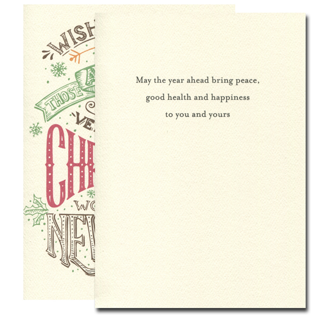 Very Merry Holiday Card inside reads: May the year ahead bring peace, good health and happiness to you and yours