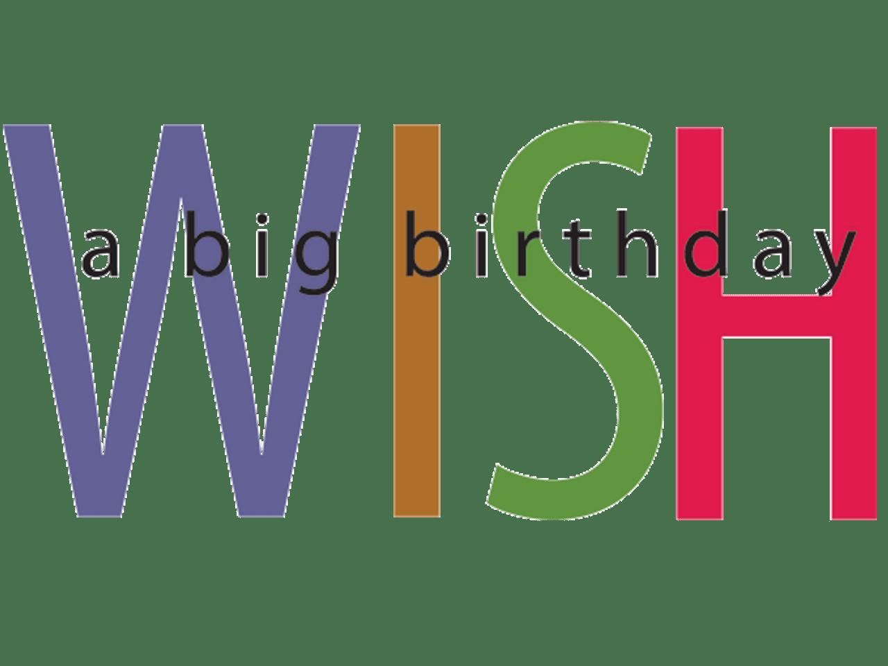 Birthday: Big Wish