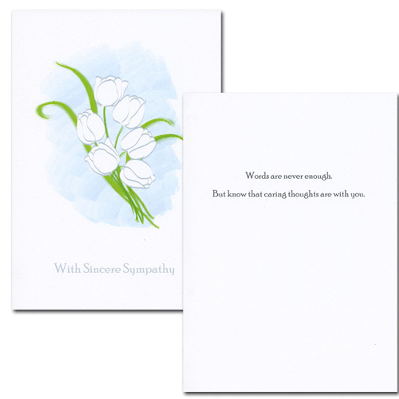 "Sympathy Card - Sincere Sympathy inside has the words ""Words are never enough. But know that caring thoughts are with you""  and space to write a sympathy message from a medical professional, business associate or personal relationship."