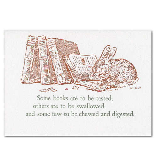 "Saturn Press Quotation Card ""Digested: Bacon"" Cover shows rabbit eating a book with Francis Bacon quotation: ""Some books are to be tasted, others are to be swallowed, and some few to be chewed and digested."""
