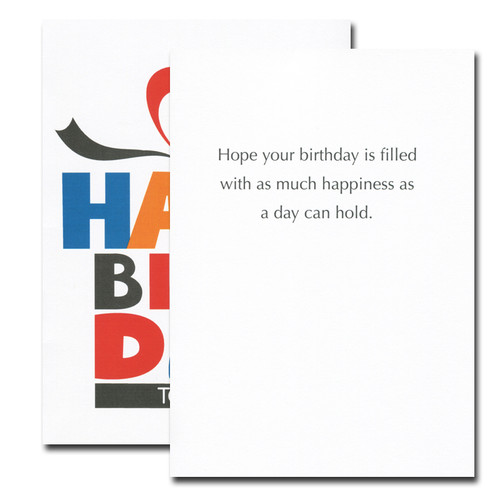 Inside of Birthday Box Card reads: Hope your birthday is filled with as much happiness as a day can hold