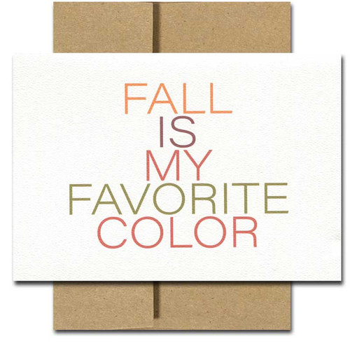 Fall Is My Favorite Color card printed in multi-color lettering on textured, recycled card stock