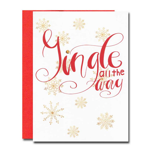 Holiday Card - Jingle All the Way has a bright red lettering, gold snowflakes and the words: Jingle All the Way