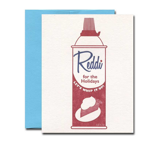 Reddi for the Holidays Card from a. favorite design shows a can of whipped cream with a piece of pie illustration on it