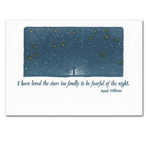 """Saturn Press letterpress sympathy card- Love for Stars on the cover is a illustration of a silhouette of a person surrounded by a sky full of stars with a quote by Sarah Williams- """" I have loved the stars too fondly to be fearful of the nigh"""".  Inside of the sympathy card are the words 'may your sorrow be eased by good memories""""."""