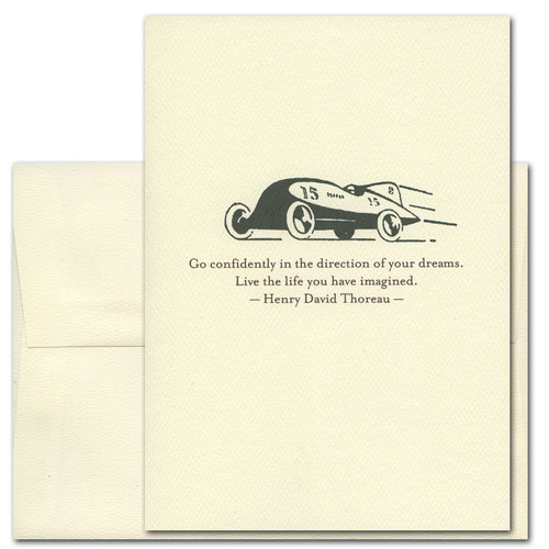 "Quotation Card ""Go Confidently: Thoreau"" Cover shows vintage racecar with a quote from Henry David Thoreau that says "": Go confidently in the direction of your dreams. Live the life you have imagined."""