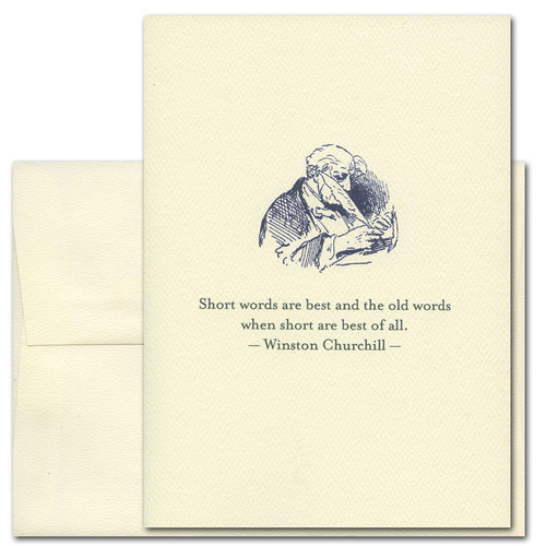 "Quotation Card ""Old Words: Churchill"" Cover shows an old fashioned illustration of a man writing with a feather quill pen with a quote from Winston Churchill: ""Short words are best and the old words when short are best of all."""