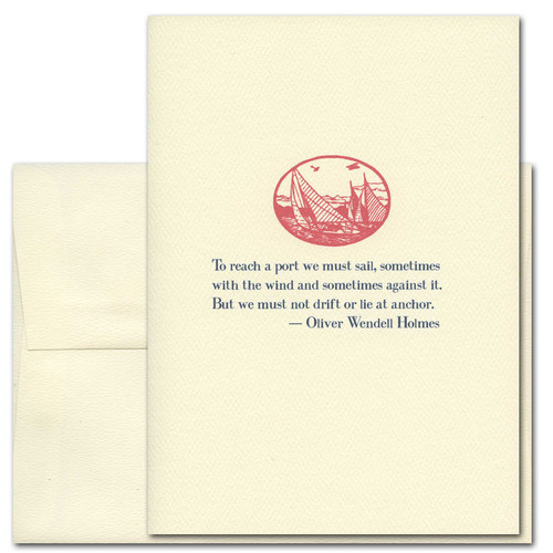 "Quotation Card ""We must Sail: Holmes"" Cover shows red vintage illustration of sail boats on the sea with a quote by Oliver Wendell Holmes reading: ""To reach a port we must sail, sometimes with the wind and sometimes against it. But we must not drift or lie at anchor."""