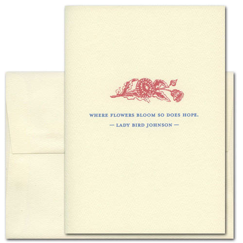 Cover of Ladybird Johnson Quotation Spring Greeting Card - Where Flowers Bloom has an illustration of flowers colored in scarlet above the words: Where flowers bloom, so does hope.