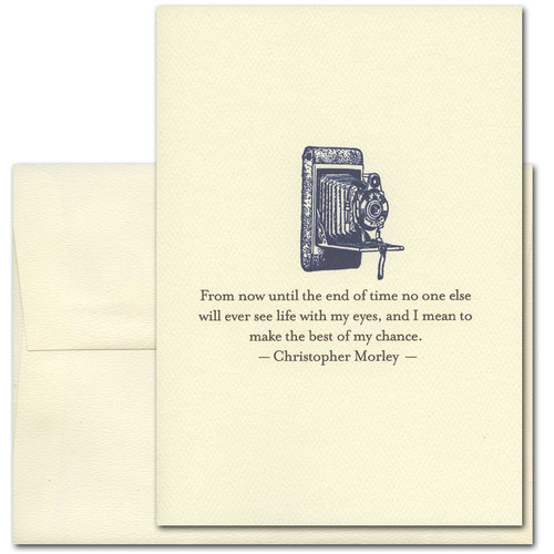"Quotation Card ""My Eyes: Morley"" Cover shows vintage illustration of an old fashioned camera with a quote by Christopher Morley reading: ""From now until the end of time no one else will ever see life with my eyes, and I mean to make the best of my chance."""