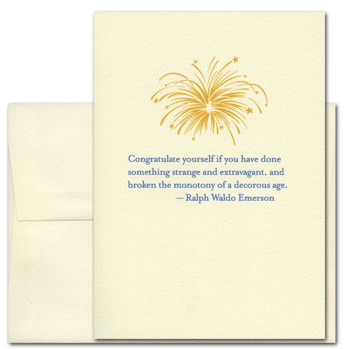 "Quotation Card ""Congratulate Yourself: Emerson"" Cover shows gold vintage style fireworks drawing with stars and a quote by Ralph Waldo Emerson reading: ""Congratulate yourself if you have done something strange and extravagant, and broken the monotony of a decorous age."""
