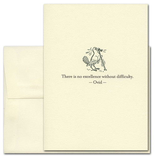 "Quotation Card ""Excellence: Ovid"" Cover shows vintage drawing of a bird pulling a worm from the ground with a quote from Ovid reading: ""There is no excellence without difficulty."""