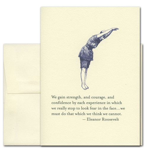 "Quotation Card ""We Must Do: Roosevelt"" Cover shows old fashioned Illustration of a diver about to jump with a quote from Eleanor Roosevelt reading ""We gain strength, and courage, and confidence by each experience in which we really stop to look fear in the face . We must do that which we think we cannot."""