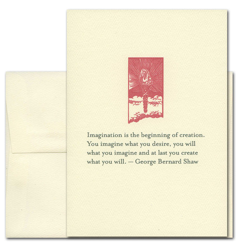 "Quotation Card ""Imagination: Shaw"" Cover shows red vintage illustration of a torch with a quote by George Bernard Shaw that reads: ""Imagination is the beginning of creation. You imagine what you desire, you will what you imagine and at last you create what you will."""
