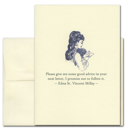 "Quotation Card ""Good Advice: St. Vincent Millay"" Cover shows a vintage illustration of a women reading a note with a quote from Edna St. Vincent Millay that reads: ""Please give me some good advice in your next letter. I promise not to follow it."""