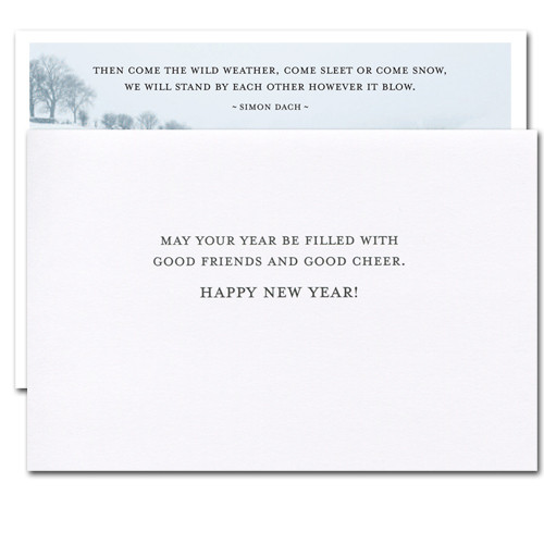 """Inside of New Year Card """"Sleet or Snow"""" greeting reads, """"May your year be filled with good friends and good cheer.  Happy New Year!"""""""