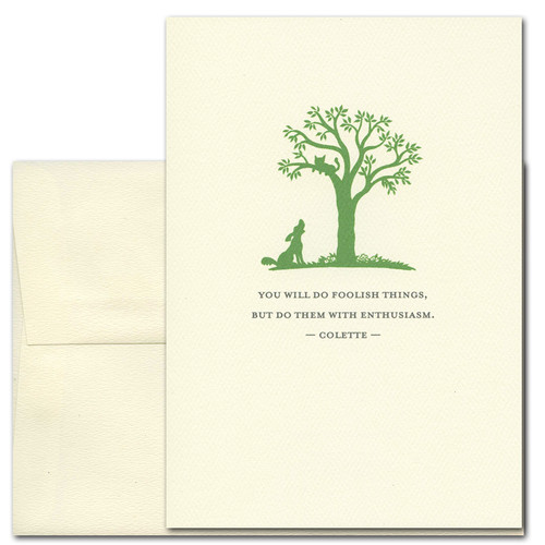 "Quotation Card ""Foolish Things: Colette"" Cover shows a green vintage illustration of a dog barking at a cat in a tree with a quote by Colette reading: ""You will do foolish things; but do them with enthusiasm."""