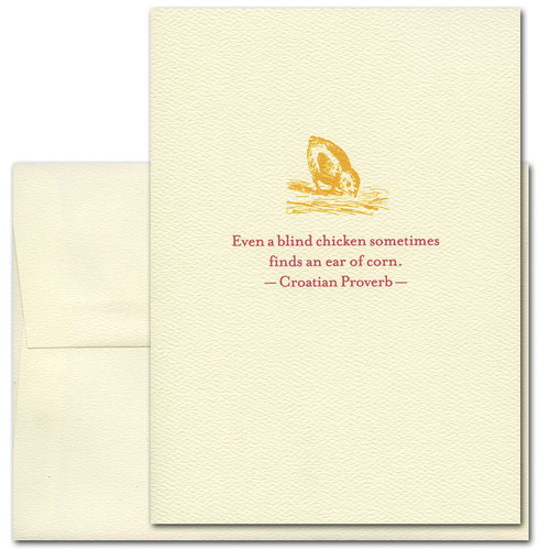"Quotation Card ""Blind Chicken: Croatian Proverb"" Cover shows a vintage illustration of a golden chick pecking at the ground with the Croatian proverb: ""Even a blind chicken sometimes finds an ear of corn."""