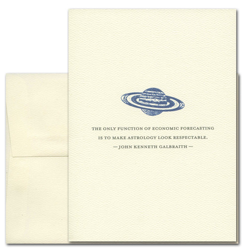 "Quotation Card ""Economic Forecasting: Galbraith"" Cover shows a vintage drawing of a planet with a ring around it with a quote by John Kenneth Galbraith that reads ""The only function of economic forecasting is to make astrology look respectable."""