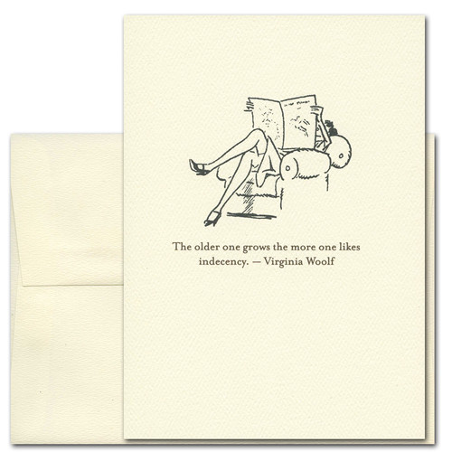 """Quotation Card """"Indecency: Woolf"""" Cover shows an old fashioned drawing of a woman in an overstuffed chair reading with crossed legs and a quote by Virginia Woolf that reads: """"The older one gets the more one likes indecency."""""""