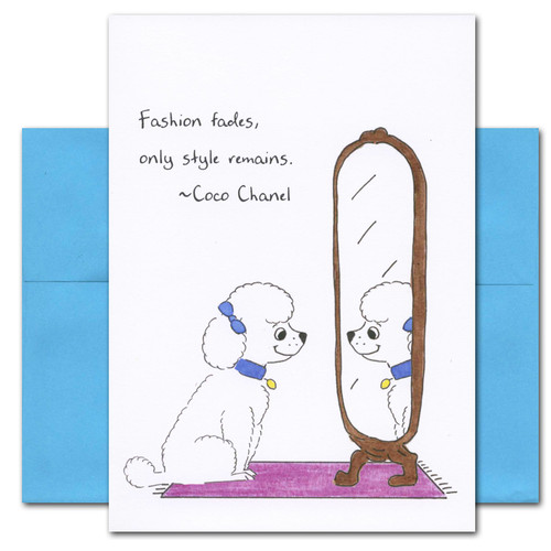 "Quotation Card ""Style: Chanel"" Cover shows a drawing of a poodle looking at herself in a mirror with a quote from Coco Chanel that reads ""Fashion fades, only style remains."""