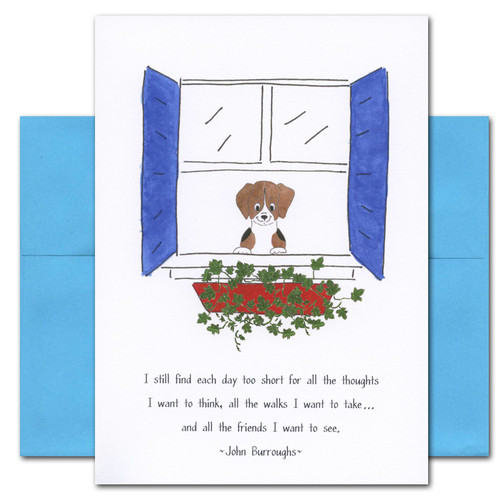 "Quotation Card ""Each Day: Burroughs"" Cover shows drawing of a cute puppy looking out of a window with a quote by John Burroughs that reads: ""I still find each day too short for all the thoughts I want to think, all the walks I want to take. . .and all the friends I want to see."""