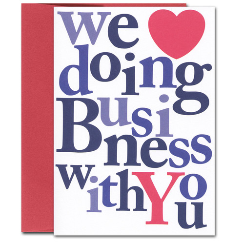 "Business appreciation card cover with the words ""we love doing business with you"" in bright multi-colored bold letters, the word love being conveyed by an image of a big red heart"