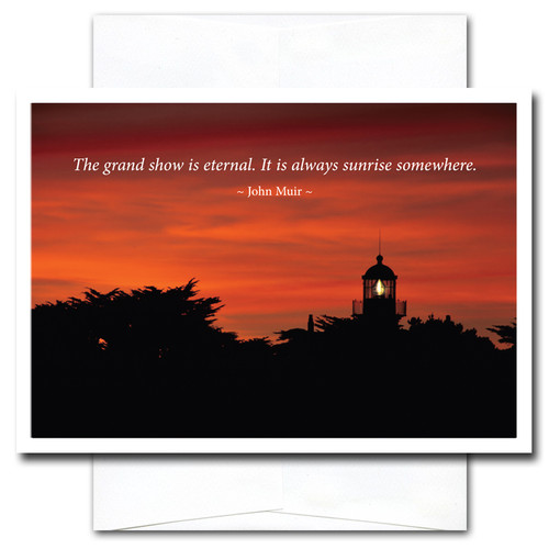 New Year Card -Grand Show features a sunrise and the quotation: The grand show is eternal. It is always sunrise somewhere. -John Muir