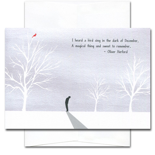 I Heard a Bird Sing Holiday Card - cover with illustration of a person looking up at a redbird in a tree and the quotation, I heard a bird sing in the dark of December. A magical thing and sweet to remember. - Oliver Herford