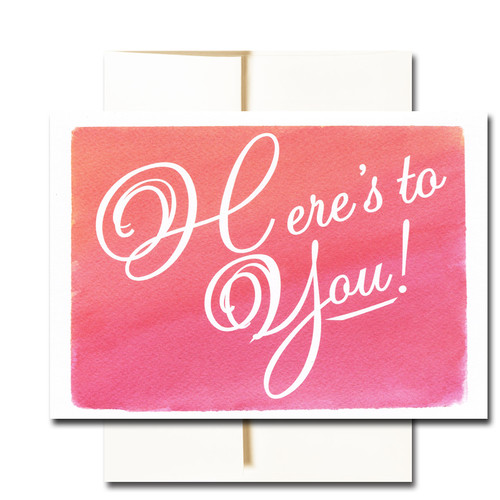 "Business Congratulations Note Card  has the word ""Here's to You!"" in bold script on a hand-painted watercolor background"